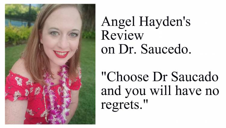 """""""Choose Dr. Saucedo and You Will Have no Regrets."""" - Angel Hayden's Review on Dr. Saucedo"""