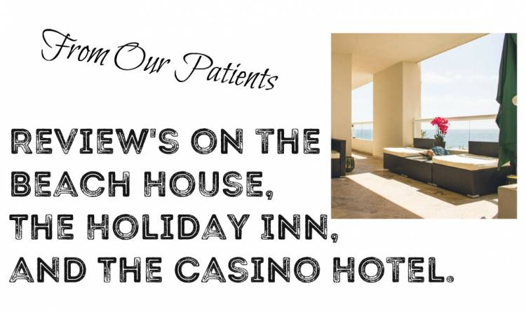 Our Patients Review Where They Stayed for Their Procedures