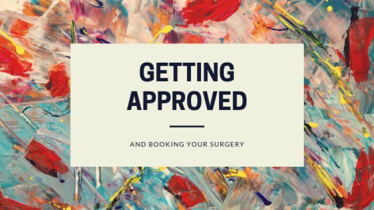 Getting Approved and Booking Your Surgery