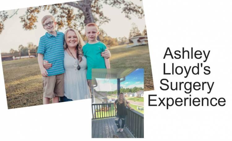 Ashley Lloyd's Surgery Experience