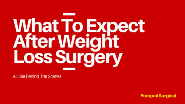 What To Expect After Bariatric Surgery