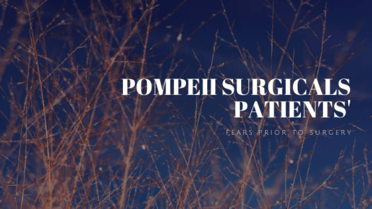 Our Patients Fears Prior To Surgery